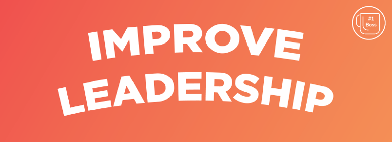 Improve Leadership