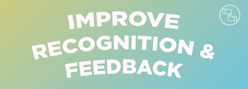Improve Recognition & Feedback